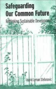 safeguarding-our-common-future-rethinking-sustainable-development-ingrid-leman-stefanovic-paperback-cover-art