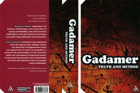 Gadamer Truth amd Method
