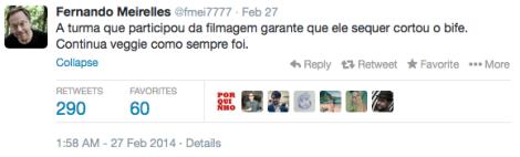 Tweet from Fernando Ferreira Meirelles