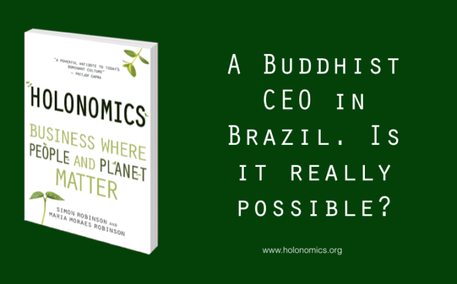A Buddhist CEO in Brazil. Is it really possible?