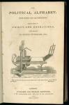 William Hone. The Political Alphabet. 1830. DA531 1830 .H772.