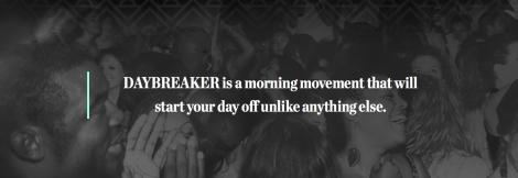 Daybreaker