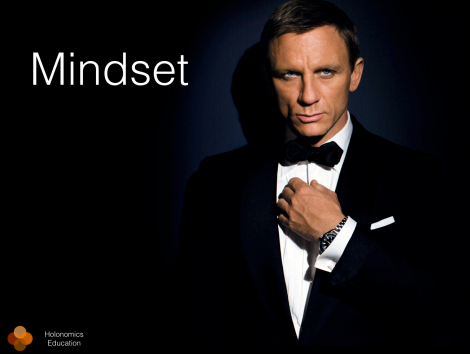 James Bond mindset