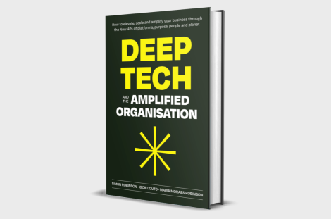 Deep Tech and the Amplified Organisation